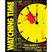 Watching Time: The Unauthorized Watchmen Chronology