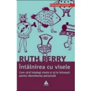 Intalnirea cu visele - Ruth Berry