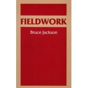 Fieldwork by Bruce Jackson
