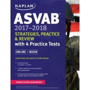 ASVAB 2017-2018 Strategies, Practice, and Review with 4 Practice Tests: Online + Book