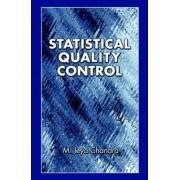 Statistical Quality Control by M.Jeya Chandra