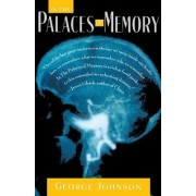 In the Palaces of Memory by George Johnson