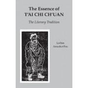 Essence Of T'ai Chi Ch'uan by Benjamin Pang Jeng Lo