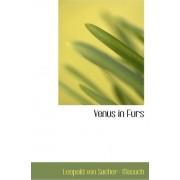 Venus in Furs by Leopold Von Sacher- Masoch