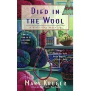 Died in the Wool by Mary Kruger