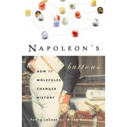 Napoleon'S Buttons by Penny Le Couteur