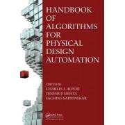 Handbook of Algorithms for Physical Design Automation by Charles J. Alpert