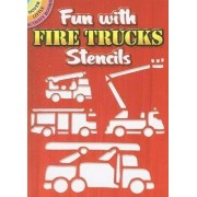 Fun with Fire Trucks Stencils by Marty Noble