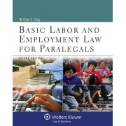 Basic Labor and Employment Law for Paralegals by Clyde E Craig