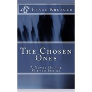 The Chosen Ones by Pearl Krueger