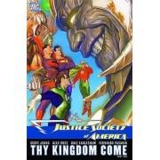 Jsa TP Vol 03 Thy Kingdom Come Part 2 by Dale Eaglesham