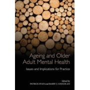 Ageing and Older Adult Mental Health by Patrick Ryan