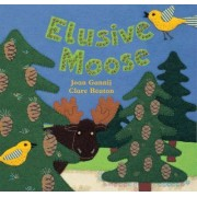 Elusive Moose by Joan Gannij