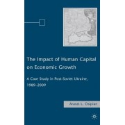 The Impact of Human Capital on Economic Growth: A Case Study in Post-Soviet Ukraine, 1989-2009