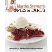 Martha Stewart's New Pies and Tarts by Martha Stewart