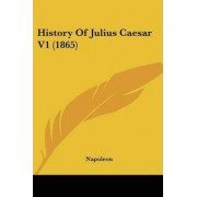 History of Julius Caesar V1 (1865) by Napoleon