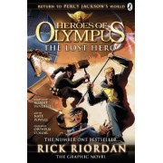 Heroes of Olympus: Lost Hero: The Graphic Novel Bk. 1 by Rick Riordan
