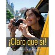 Student Activities Manual Key with Audio Script for Caycedo Garner's Claro Que Si!, 7th by Lucia Caycedo Garner