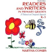 Readers and Writers in Primary Grades by Martha Combs