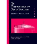 An Introduction to Fluid Dynamics by Stanley Middleman