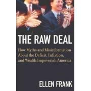 The Raw Deal by Ellen Frank