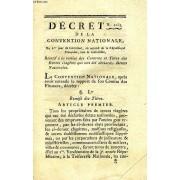 Decret, N° 2253, De La Convention Nationale, Relatif A La Remise Des Contrats Et Titres Des Rentes Viageres Qui Ont Ete Declarees Dettes Nationales
