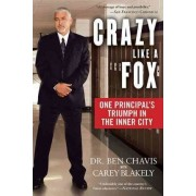 Crazy Like a Fox by Ben Chavis
