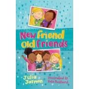 New Friend Old Friends by Julia Jarman