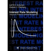 Interest Rate Modeling. Volume 3 by Leif B G Andersen