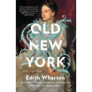 Old New York by Edith Wharton