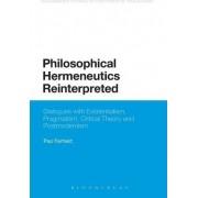 Philosophical Hermeneutics Reinterpreted by Paul Fairfield