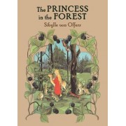 The Princess in the Forest by Sibylle von Olfers