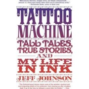 Tattoo Machine by Jeff Johnson