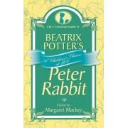 Beatrix Potter's Peter Rabbit: A Children's Classic at 100