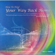 How to Find Your Way Back Home by Bess S Permut