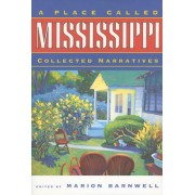 A Place Called Mississippi by Marion Barnwell