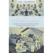 Raising Consumers by Lisa Jacobson