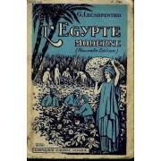 L'egypte Moderne - Nouvelle Edition Revue Et Mise Jour - Collection Les Pays Modernes.
