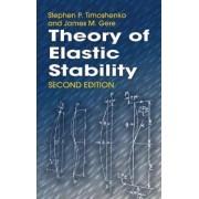 Theory of Elastic Stability by Stephen P. Timoshenko