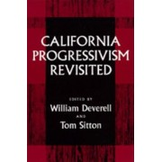 California Progressivism Revisited by William Deverell
