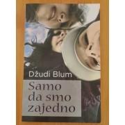 SAMO-DA-SMO-ZAJEDNO-Dzudi-Blum