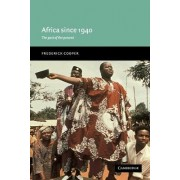 Africa since 1940 by Frederick Cooper