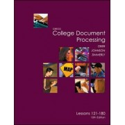 Gregg College Keyboarding & Document Processing (Gdp), Lessons 121-180 Text by Scot Ober