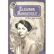 Eleanor Roosevelt in Her Own Words by John Shea