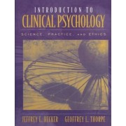 Introduction to Clinical Psychology by Jeffrey E. Hecker