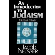 The Introduction to Judaism by Jacob Neusner