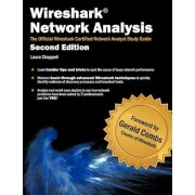 Wireshark Network Analysis (Second Edition): The Official Wireshark Certified Network Analyst Study Guide, Paperback