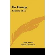 The Hostage by Paul Claudel