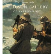 Treasures of the Addison Gallery of American Art by Adam D. Weinberg