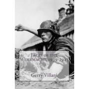 Faces of the Wehrmacht,1939-1945: The Voice of the Unheard